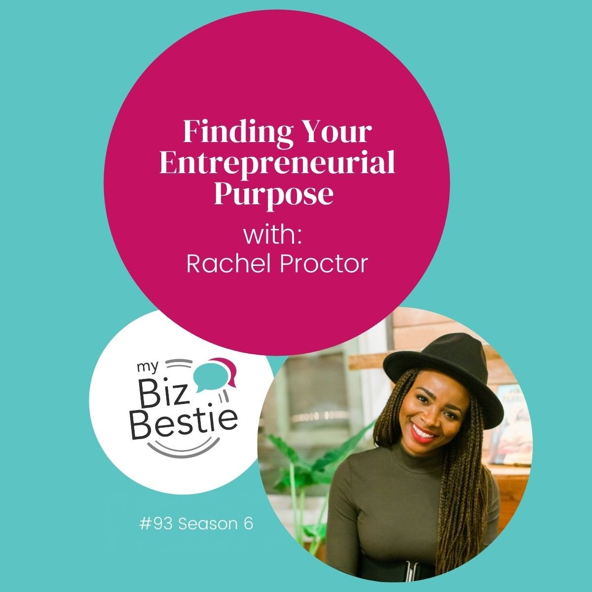 Finding Your Entrepreneurial Purpose With Rachel Proctor