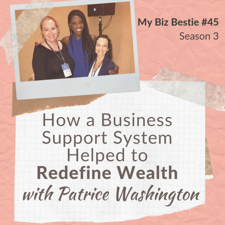 How a Business Support System Helped to Redefine Wealth with Patrice Washington