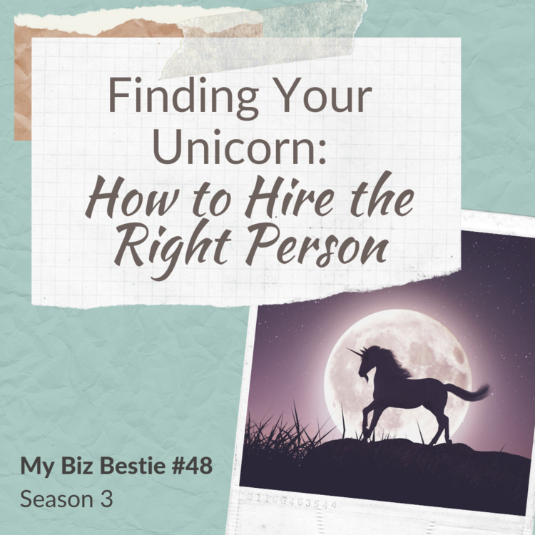 Finding Your Unicorn: How to Hire the Right Person