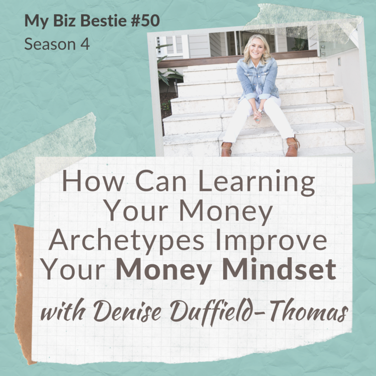 How Can Learning Your Money Archetypes Improve Your Money Mindset? with Denise Duffield-Thomas