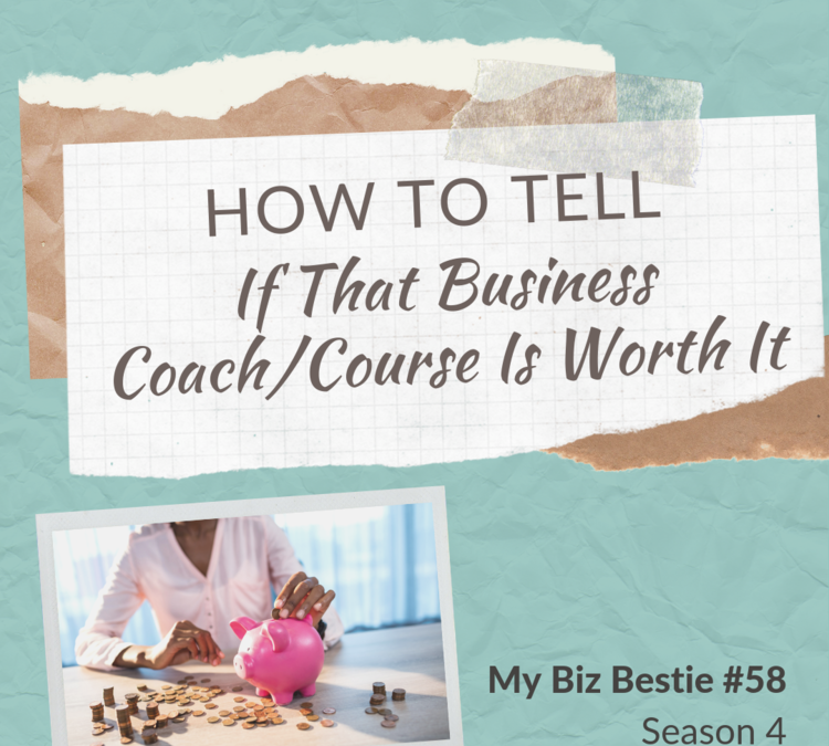 How to Tell if That Business Coaching Course is Worth It