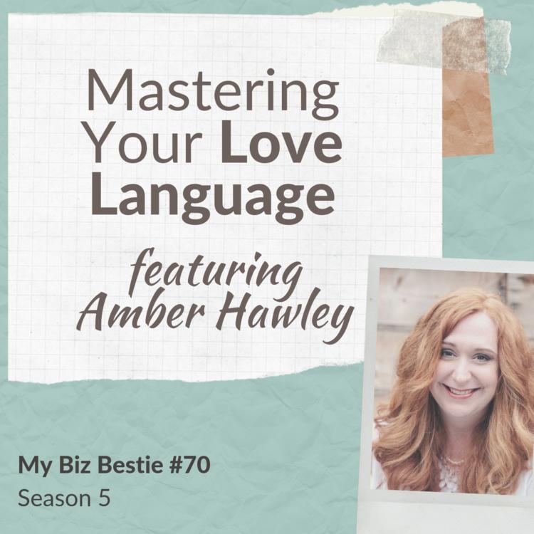 Mastering Your Love Language