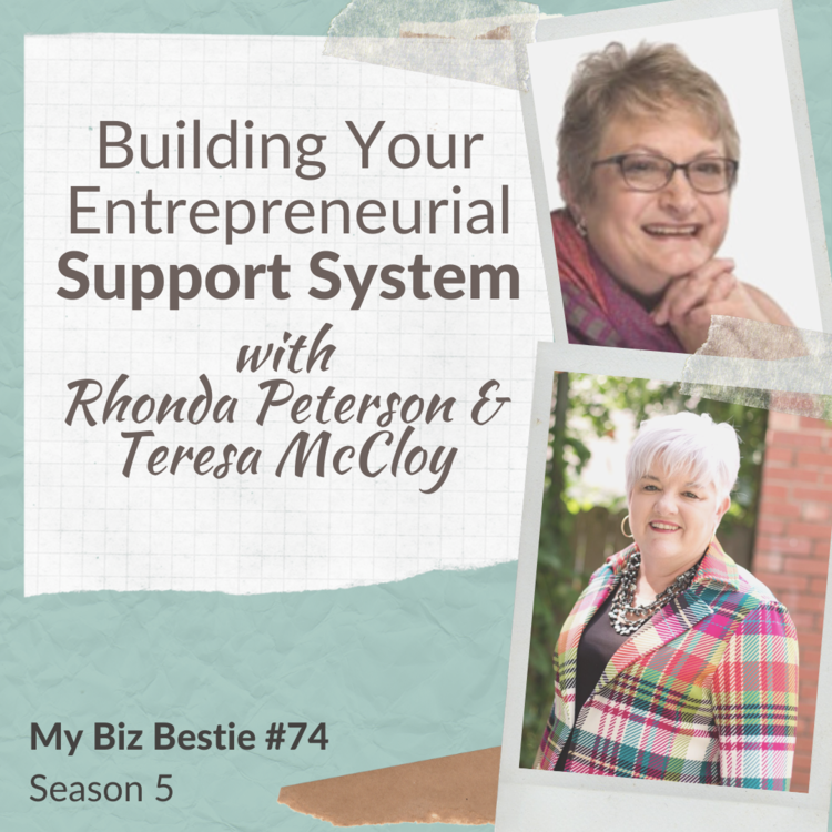 Building Your Entrepreneurial Support System with Rhonda Peterson and Teresa McCloy