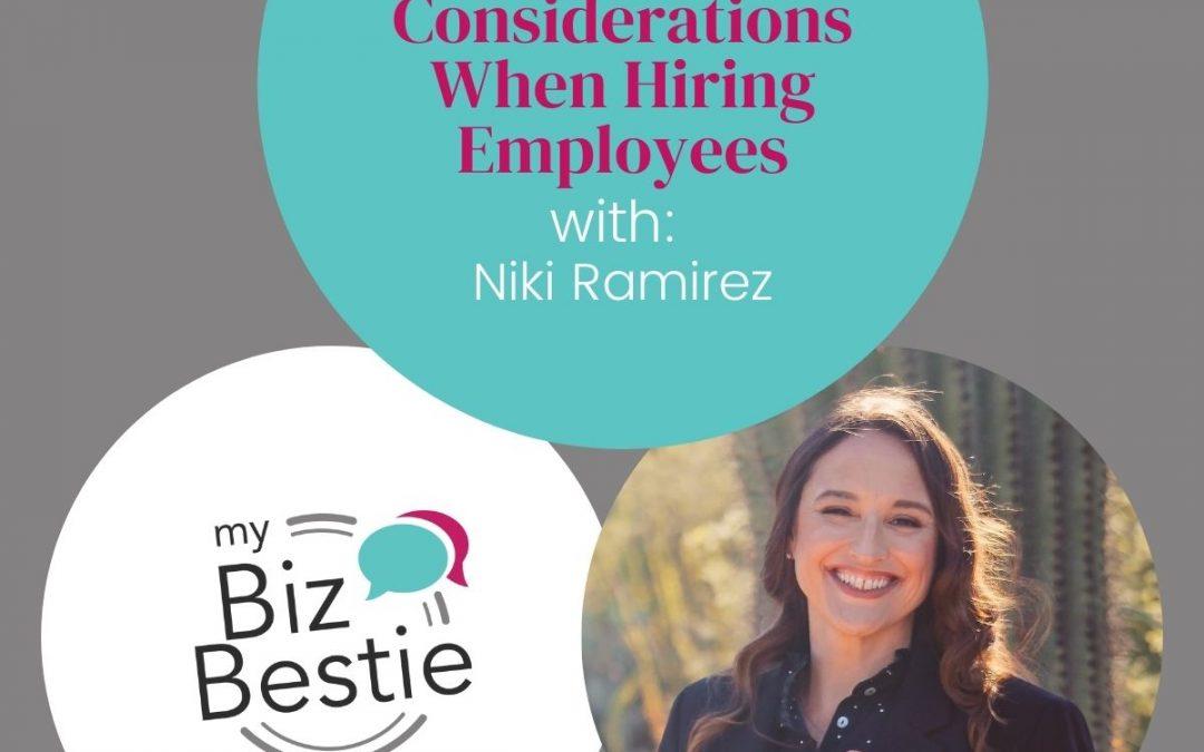 Considerations When Hiring Employees With Niki Ramirez